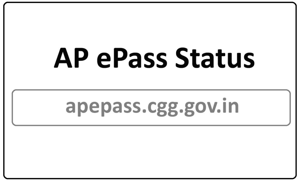 AP ePass Status 2021 Check at apepass.cgg.gov.in