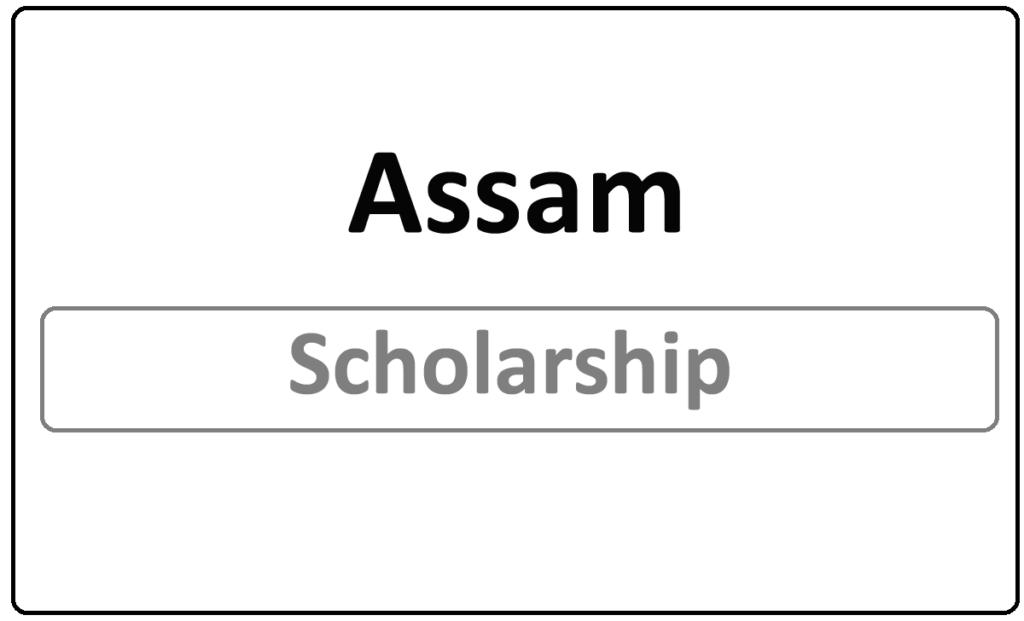 Assam Scholarship Apply