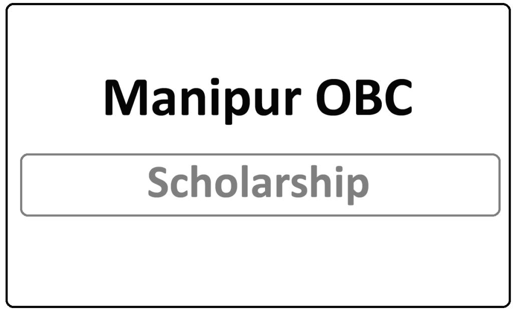 Manipur OBC Scholarship Status 2021