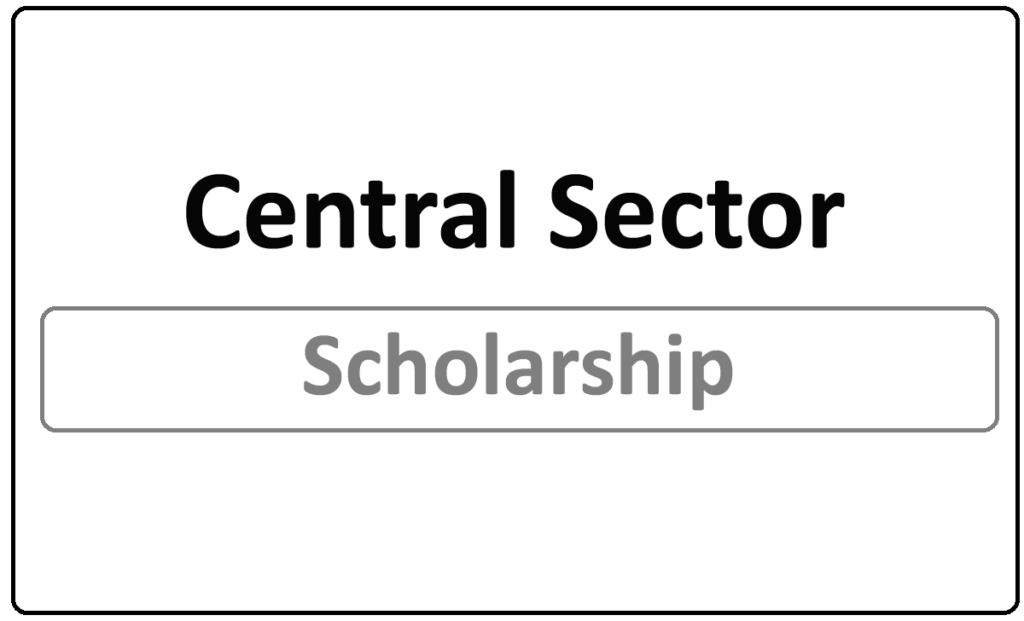 Central Sector Scholarship Renewal Application