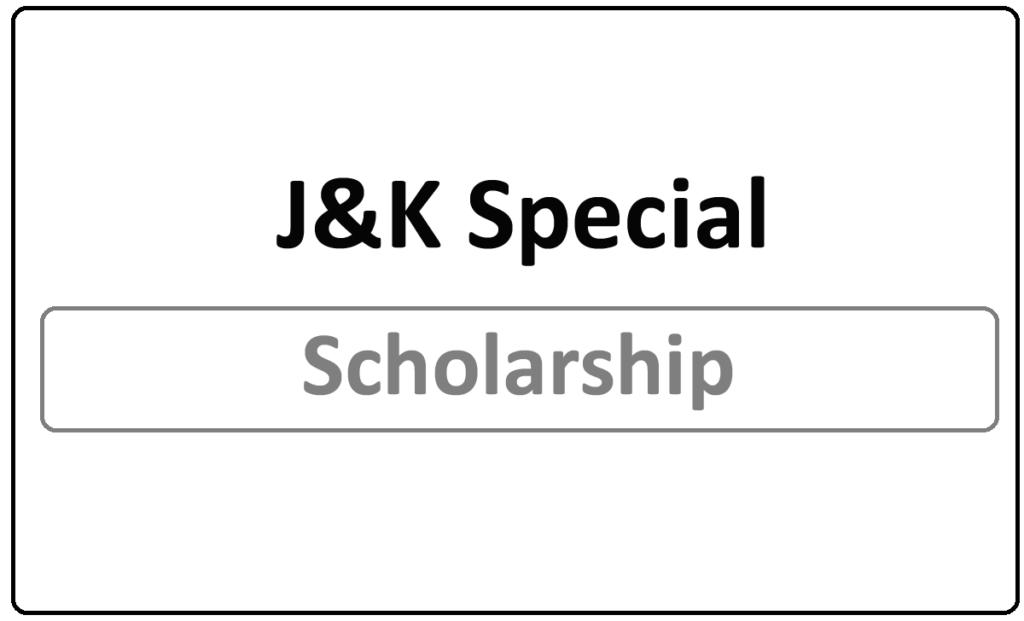 J&K Special Scholarship 2021