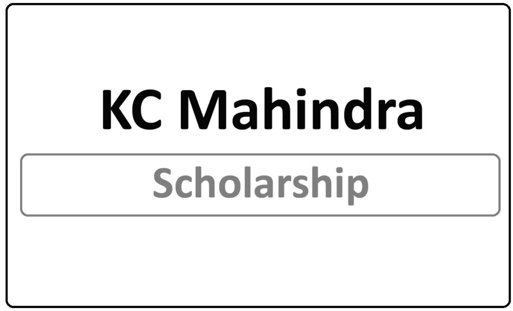 KC Mahindra Scholarship 2021