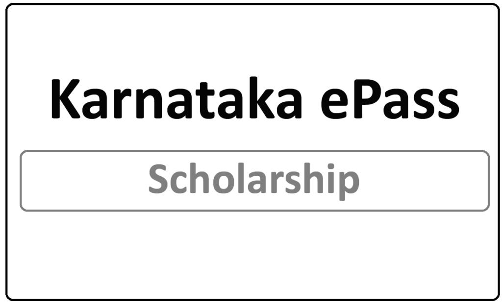Karnataka ePass Scholarship 2021
