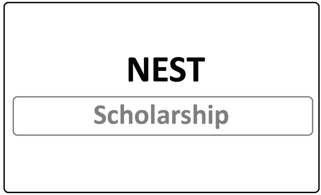 NEST Scholarship 2021