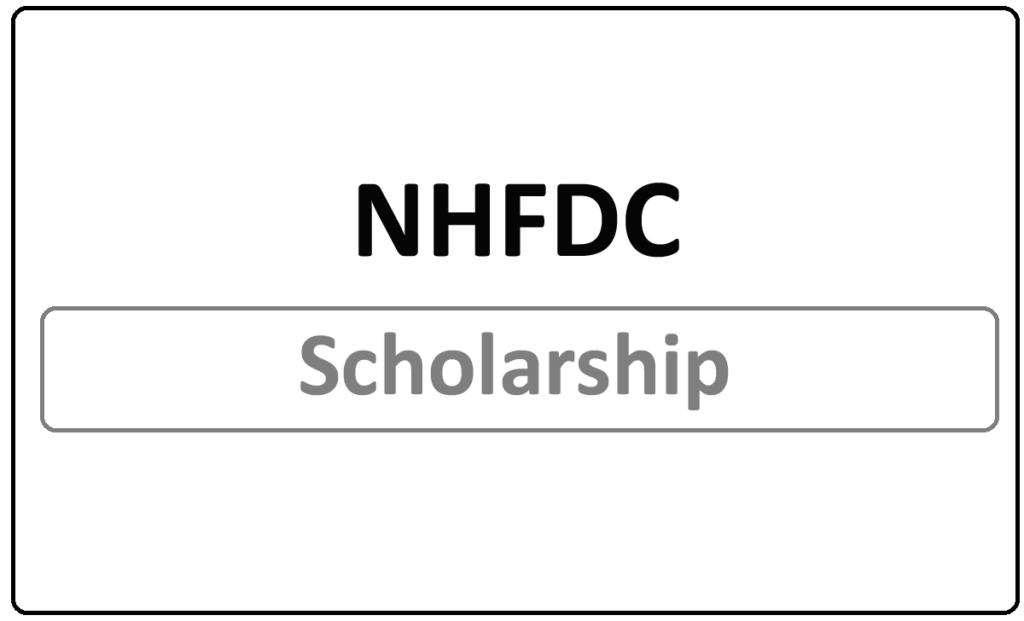 NHFDC Scholarship 2021