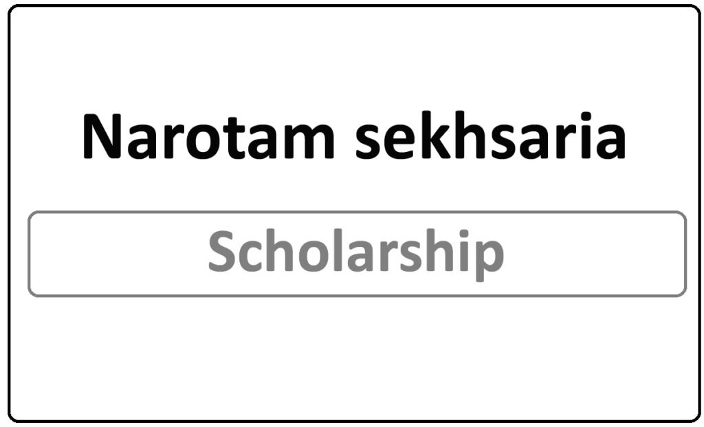 Narotam sekhsaria foundation scholarship 2021