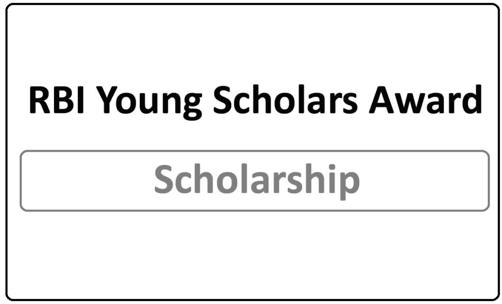 RBI Young Scholars Award Scheme 2021