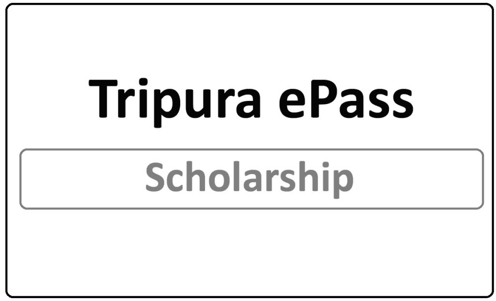 Tripura ePass Scholarship 2021
