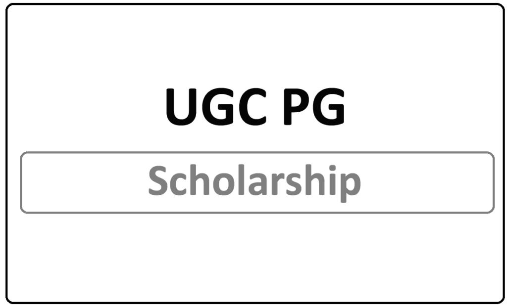 UGC PG Scholarship 2021