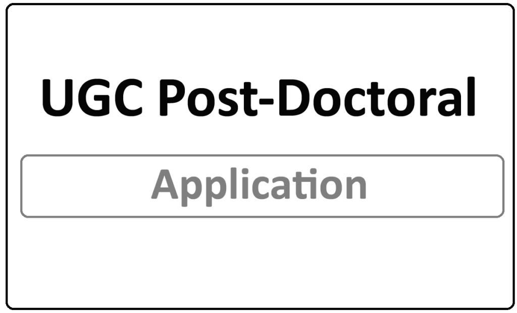 UGC Post-Doctoral Fellowship 2021