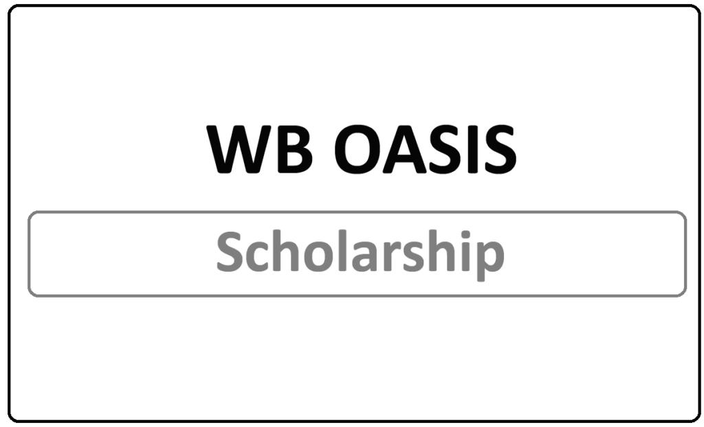 WB OASIS Scholarship 2021