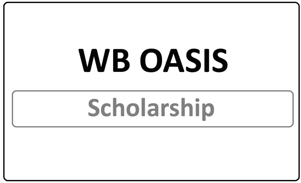 WB OASIS Scholarship Status 2021